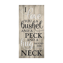 I Love You A Bushel And A Peck Rustic Wood Pallet Sign 11x22