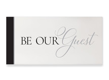 Be Our Guest Rustic Wood Wall Sign 9x18