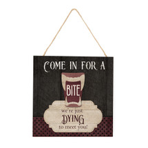 Come In For A Bite Wooden Plank Sign 7.5 x 7.5