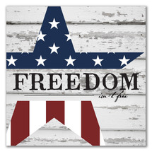 Freedom Isn't Free Patriotic Wall Sign 12x12