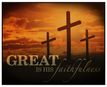 Great Is His Faithfulness Printed Wood Sign 12x15