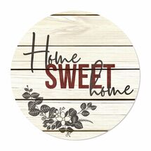 """Home Sweet Home Round Wood Sign (White) 16"""""""