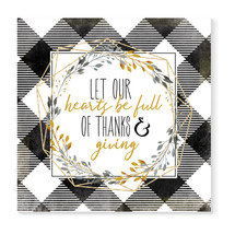 Let Our Hearts Be Full Of Thanks & Giving Rustic Wood Sign 16x16