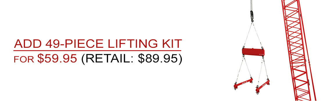Add the 49-Piece Lifting Kit and save $30!