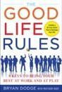 "From publisher McGraw-Hill, Bryan's latest book: A simple but powerful ""rulebook"" of life, with a 48-hour action plan."