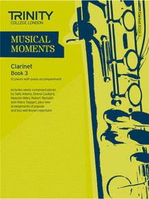 Trinity College London Musical Moments Clarinet Book 3