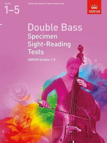 ABRSM Double Bass Specimen Sight-reading Tests Grades 1-5