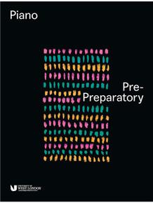 London College of Music Piano Handbook 2018 - Pre-Preparatory