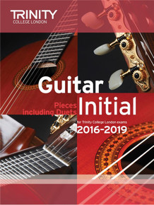Trinity College London Guitar Exam Pieces 2016-2019  Initial Grade