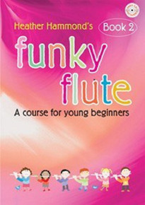 Funky Flute  Book 2 - Heather Hammond