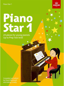 Piano Star 1 - 24 Pieces for Young Pianists Up to Prep Test Level
