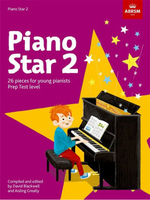 Piano Star 2 - 26 Pieces for Young Pianists. Prep Test Level