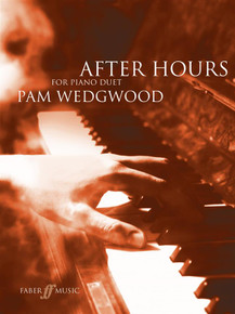 Pam Wedgewood: After Hours Piano Duets