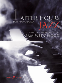 Pam Wedgwood: After Hours Jazz 1 : Piano