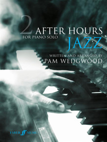 Pam Wedgwood: After Hours Jazz 2: Piano