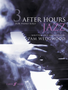Pam Wedgwood: After Hours Jazz 3: Piano