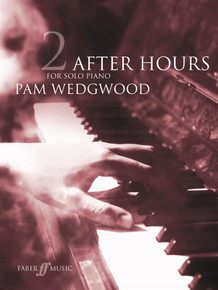 Pam Wedgwood: After Hours Book 2 : Piano