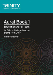 Trinity College London: Aural Tests Book 1 - Initial to Grade 5