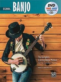 The Complete 5-String Banjo Method: Beginning Banjo with DVD