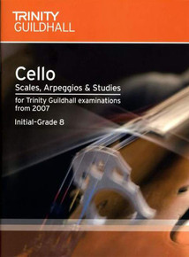 Trinity College London - Cello Exam Scales & Arpeggios: Inital/Grade 8
