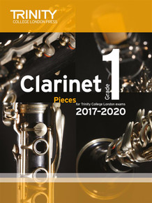 Trinity College London: Clarinet Exam Pieces Grade 1 2017-2020