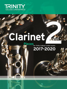 Trinity College London: Clarinet Exam Pieces Grade 2 2017-2020
