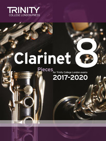 Trinity College London: Clarinet Exam Pieces Grade 8 2017-2020