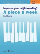 Improve Your Sight Reading! - A Piece a Week Piano Grade 3