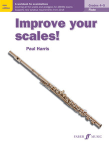 Improve Your Scales - Flute Grade 4-5