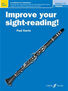 Improve Your Sight Reading - Clarinet Grade 1-3