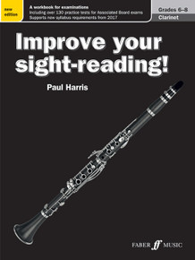 Improve Your Sight Reading - Clarinet Grade 6-8