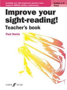 Improve Your Sight Reading - Piano Grades 1-5 Teacher's Book