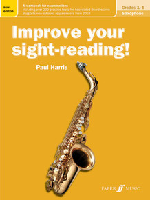 Improve Your Sight Reading - Saxophone Grade 1-5