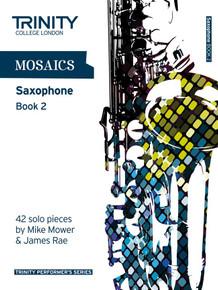 Mosaics - Saxophone Book 2