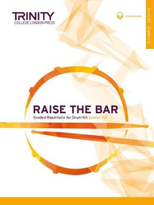 Trinity College London - Raise the Bar - Drum Kit Grades 1-2