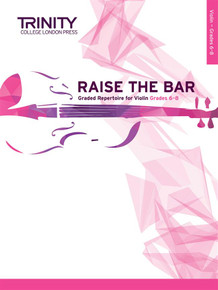 Raise the Bar - Guitar Grade 6-8 Trinity College London