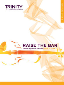 Raise the Bar - Violin Initial-Grade 2 Trinity College London