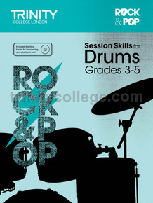 Rock & Pop Session Skills for Drums - Grade 3-5 TCL