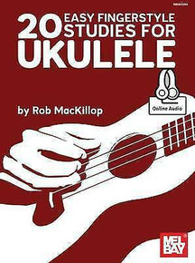 20 Easy Fingerstyle Studies for Ukulele by Rob MacKillop