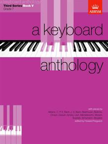 ABRSM A Keyboard Anthology: Third Series - Book V Grade 7