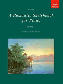 A Romantic Sketchbook for Piano Book I - ABRSM