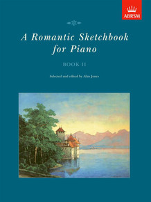 A Romantic Sketchbook for Piano Book II - ABRSM