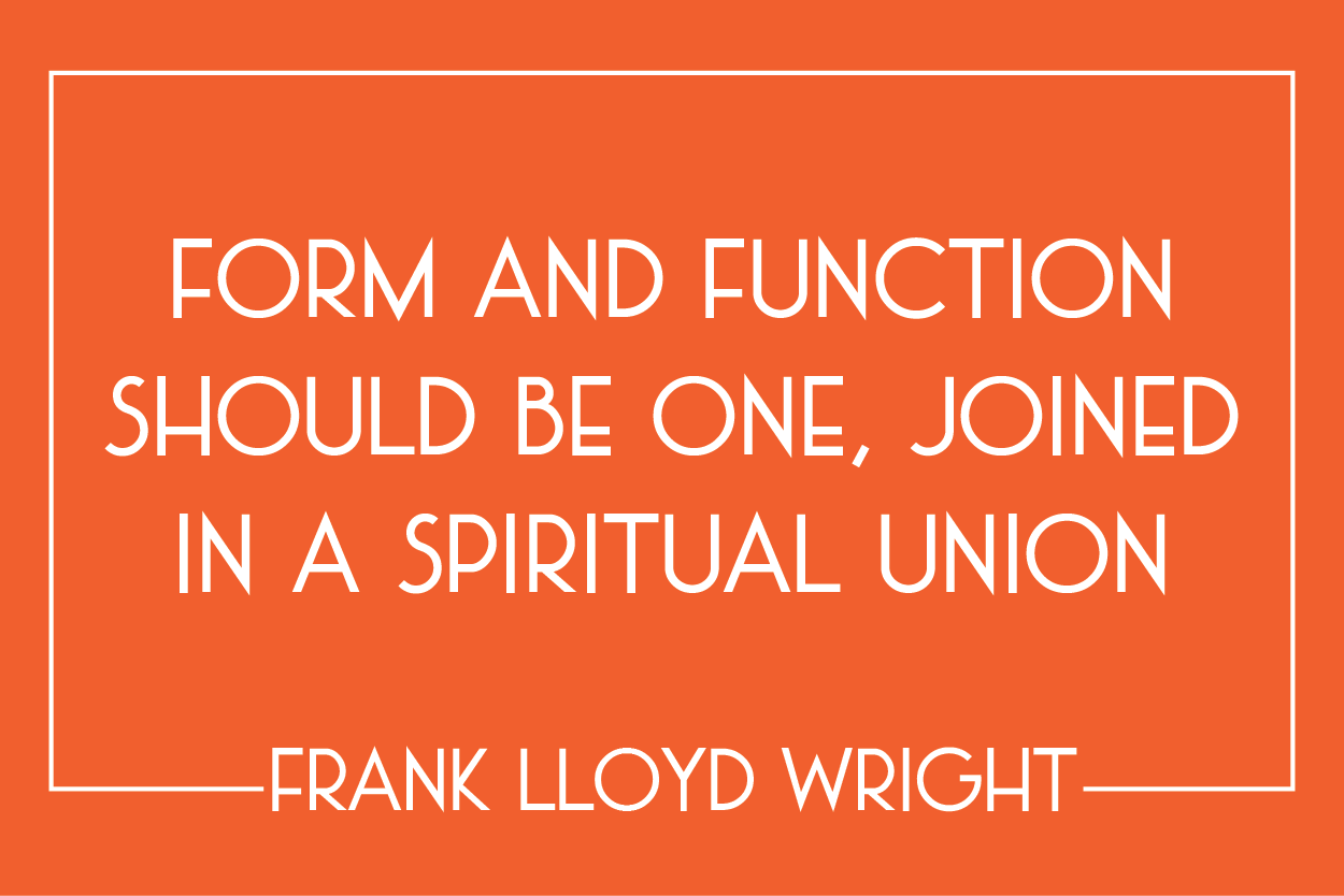 frank-lloyd-wright-quote-on-form-and-function-2.png