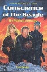 The Conscience of the Beagle, by Patricia Anthony (Hardcover)