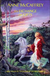 An Exchange of Gifts, by Anne McCaffrey (Paperback)