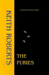 The Furies, by Keith Roberts (Paperback)
