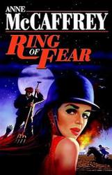 Ring of Fear, by Anne McCaffrey