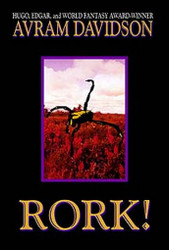Rork!, by Avram Davidson