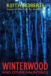 Winterwood, by Keith Roberts