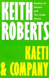 Kaeti & Company, by Keith Roberts (Paperback)
